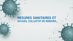 Mesures sanitaires et Accueil Collectif de Mineurs